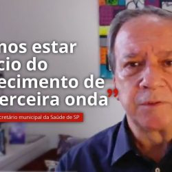 São Paulo Municipal Health Minister: We may be at the beginning of the third wave |  Sao Paulo