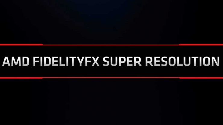 Finally, AMD offers its answer to DLSS, AMD FidelityFX Super Resolution