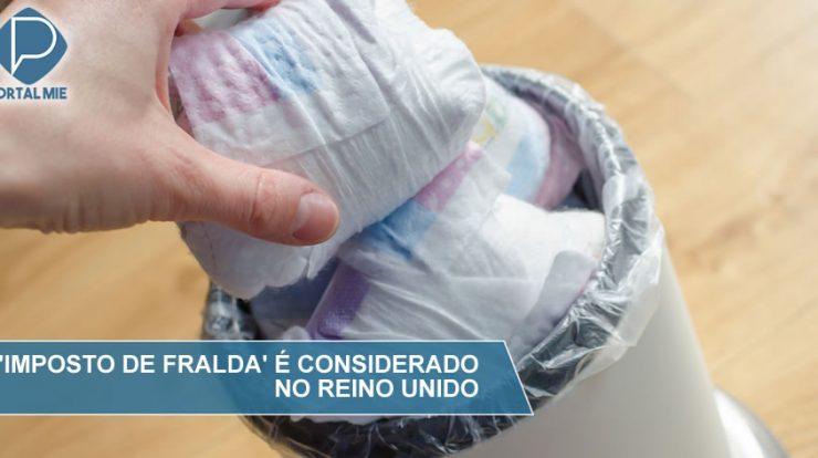 &nbspReino Unido quer aplicar imposto sobre fralda descartável