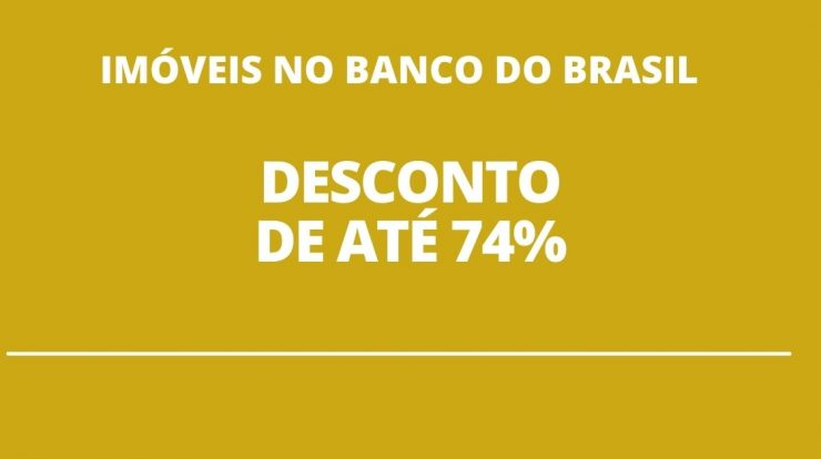Banco do Brasil gives discounts of up to 74% on over 1,500 properties
